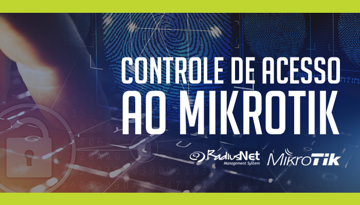Controle-de-Acesso-ao-Mikrotik